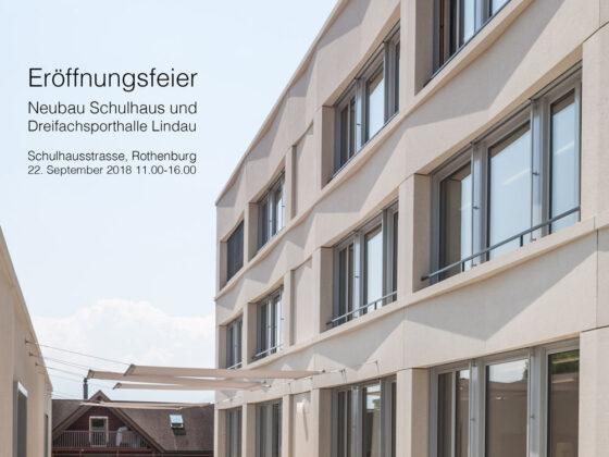 Eröffnungsfeier Schulhaus Lindau Rothenburg